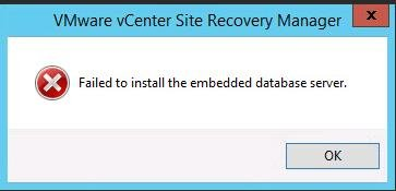 SRM 6.5 Installation failed to install the embedded database server