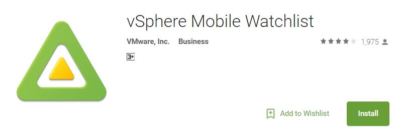 Top 5 Android Mobile App for VMware Administrators_vSphere mobile watchlist